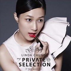 My Private Selection (CD3) - Chung Gia Hân