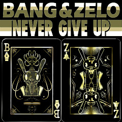 Never Give Up - Bang &Zelo
