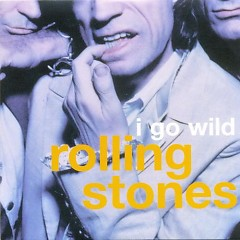 Album I Go Wild - The Rolling Stones