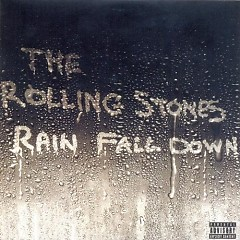 Album Rain Fall Down - The Rolling Stones