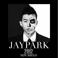 New Breed - Jay Park