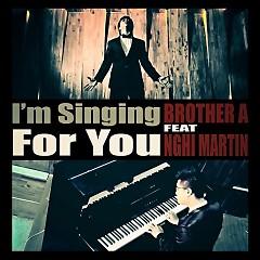 Nhận Lấy (Single) - Brother A Tuấn Anh ft. Nghị Martin