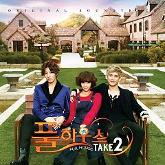Full House Take 2 OST CD1 - Various Artists ft. Ailee ft. Monday Kiz ft. Noh Min Woo ft. Park Ki Woong ft. A-Treez ft. Tap
