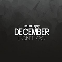 The Last Legacy - December