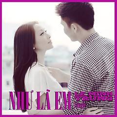 Như Là Em (Single) - Lê Minh Trung,Như Ý