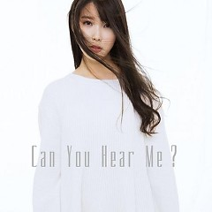 Can You Hear Me (Japanese) - IU