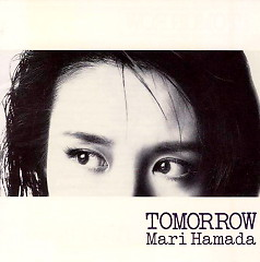 TOMORROW - Mari Hamada