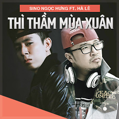 Thì Thầm Mùa Xuân (Single) - Sino P ft. Hà Lê