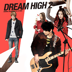 Dream High 2 OST Final - Various Artists