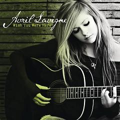 Wish You Were Here (Single) - Avril Lavigne