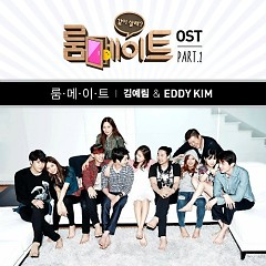 Roommate OST Part.1 - Lim Kim ft. Eddy Kim