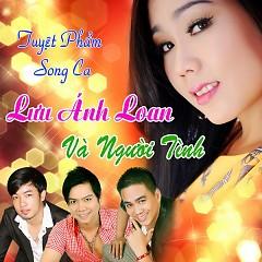 Album Lưu Ánh Loan Và Người Tình - Lưu Ánh Loan