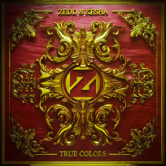Album True Colors - Zedd,Kesha