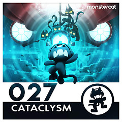 Monstercat 027 – Cataclysm - Various Artists