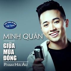 Giữa Mùa Đông (Single) - Minh Quân