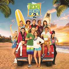 Teen Beach 2 OST - Various Artists