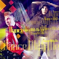 Album Dance With Me - Hàn Thái Tú ft. Thanh Thảo