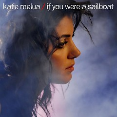 If You Were A Sailboat - Single - Katie Melua