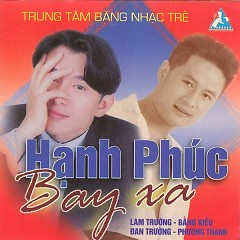 Hạnh Phúc Bay Xa - Various Artists
