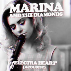Electra Heart Acoustic - EP - Marina And The Diamonds