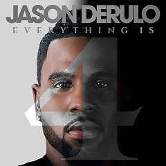 Everything Is 4 - Jason DeRulo