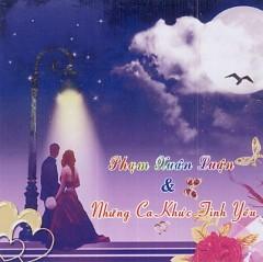 Phạm Xuân Luận & Những Ca Khúc Tình Yêu - Various Artists