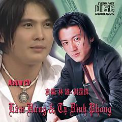 Album Niềm đau: Lâm Hùng & Tạ Đình Phong (哀傷: 林 雄- 謝霆鋒) -