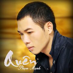 Lời bài hát được thể hiện bởi ca sĩ Phạm Mạnh