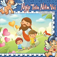 Album Ngập Tràn Niềm Vui (NS Ý Vũ) - Various Artists