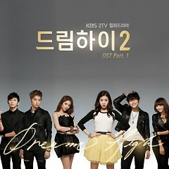 Dream High 2 OST (Collection) - Various Artists