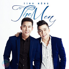 Tình Nồng - The Men