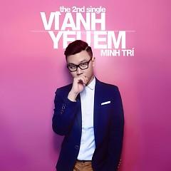 Vì Anh Yêu Em (Single) - Minh Trí
