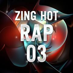 Nhạc Hot Rap Việt Tháng 3/2014 - Various Artists