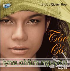 Album Tóc Cỏ - Lyna Chăm Nguyên
