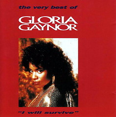 I Will Survive: The Very Best Of - Gloria Gaynor