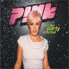 Album Get The Party Started (CDM) - Pink