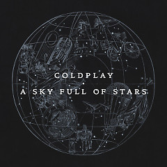 A Sky Full Of Stars - EP - Coldplay