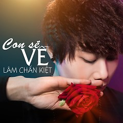 Album Con Sẽ Về (Single) - Lâm Chấn Kiệt