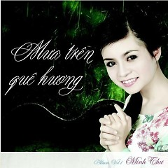 Mưa Trên Quê Hương - Minh Thư  ((Nhạc trữ tình ))
