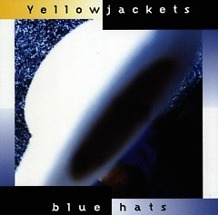 Album Blue Hats - Yellowjackets