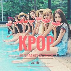 Album Nhạc Mùa Hè Hàn Quốc Hay Nhất 2016 - Various Artists