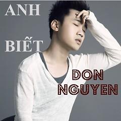 Anh Biết - Don Nguyễn