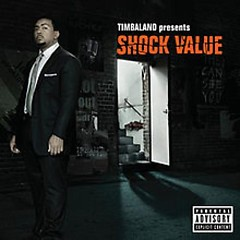 Timbaland Presents Shock Value - Timbaland