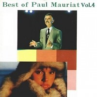 Best Of Paul Mauriat Vol.4 - Paul Mauriat