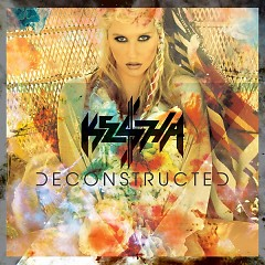 Deconstructed (EP) - Ke$ha