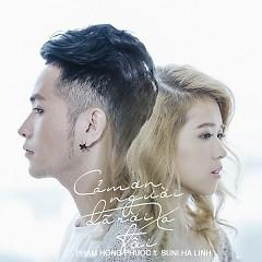 Album Cám Ơn Người Đã Rời Xa Tôi (Single) - Phạm Hồng Phước,Suni Hạ Linh