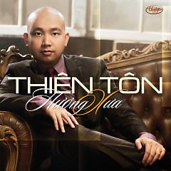 Album  - Thiên Tôn