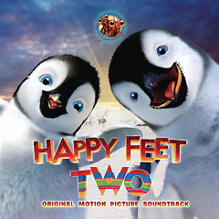 Happy Feet 2 OST (CD1) - Various Artists