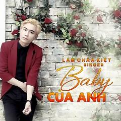 Baby Của Anh - Lâm Chấn Kiệt