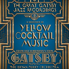 The Great Gatsby: The Jazz Recordings OST - Various Artists